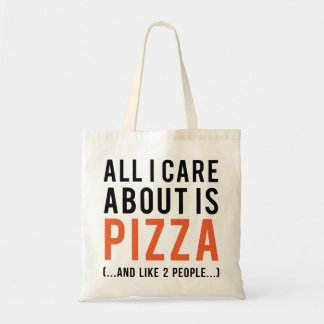 All i care about is pizza (and like 2 people) tote bag
