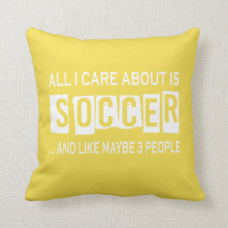 All I Care About Is Soccer Throw Pillow