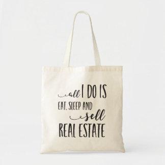 All I Do is Eat, Sleep and Sell Realtor Tote Bag