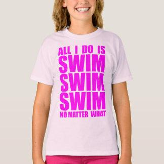 All I Do Is Swim T-Shirt