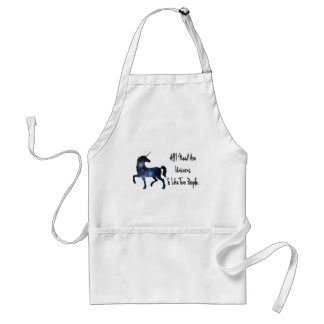 All I need Are Unicorns and Like Two People Standard Apron