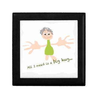 All I need is a big hug - Graphic and text Gift Box