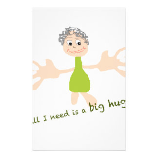 All I need is a big hug - Graphic and text Stationery