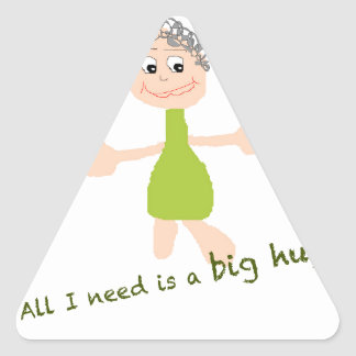All I need is a big hug - Graphic and text Triangle Sticker