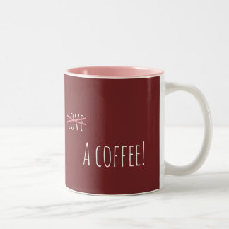 All I Need Is A Coffee Two-Tone Coffee Mug