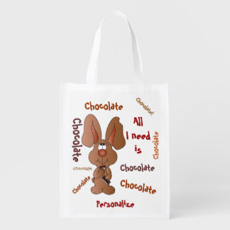 All I Need is Chocolate Easter Bunny Grocery Bag
