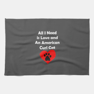 All I Need is Love and An American Curl Cat Hand Towels