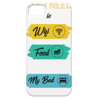 All I Need Is Wifi Food & My Bed Funny iPhone 5 Cover