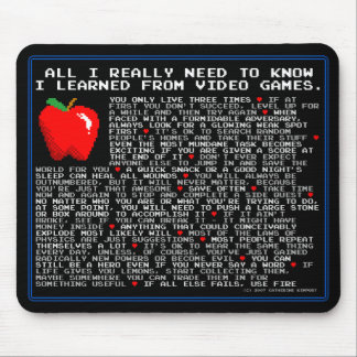 All I Need to Know... Video Games Mouse Pad