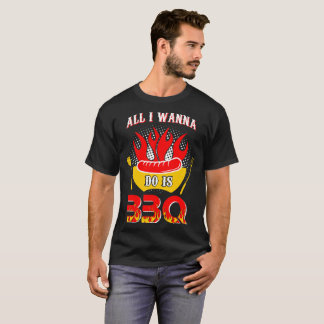 All I Wanna Do Is Bbq Barbecue Tshirt