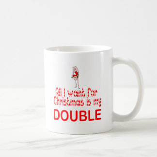 All I want Double Classic White Coffee Mug