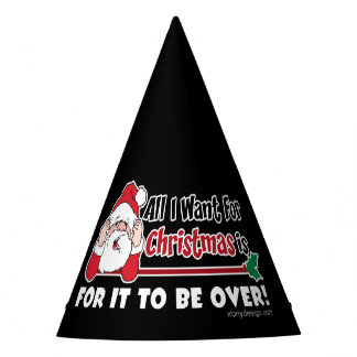 All I want for Christmas Funny Design Party Hat
