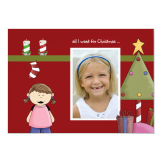 """All I Want For Christmas (g) Photo Holiday Card 5"""" X 7"""" Invitation Card"""