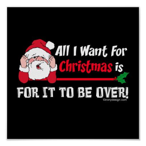 All I want for Christmas Humour Poster