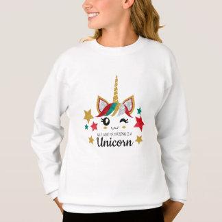All I Want For Christmas is a Unicorn Sweatshirt