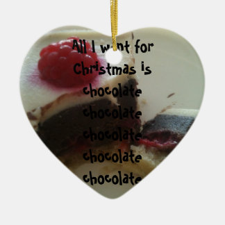 All I Want For Christmas Is Chocolate Ornament