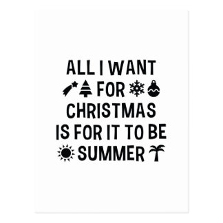 All I Want For Christmas Is For It To Be Summer Postcard