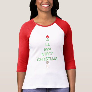 All I Want for Christmas Is You T-Shirt