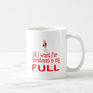 All I want Full Classic White Coffee Mug