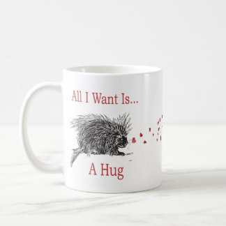 All I Want is a Hug Print Porcupine Art Coffee Mug