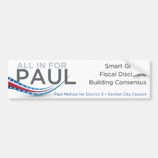 All In For Paul Bumper Sticker