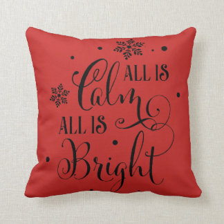 All Is Calm All is Bright Christmas Cushion