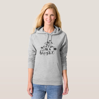 All is Calm All is Bright Christmas Text Hoodie