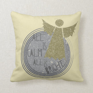 All is calm ... Is Bright Christmas Carol Throw Pillow