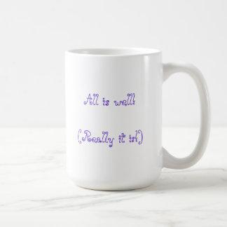 All is well, mug