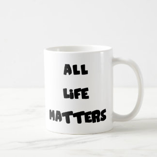 All Life Matters Coffee Mug