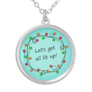 """All Lit Up"" funny necklace"