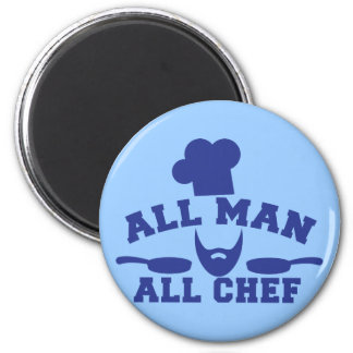 ALL MAN - all chef Refrigerator Magnet