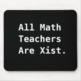 All Math Teacher Gift Funny Sexist Pun Joke Mouse Pad