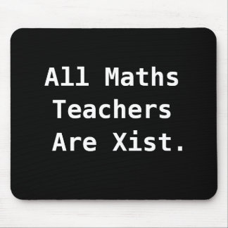 All Maths Teacher Gift Funny Sexist Pun Joke Mouse Pad