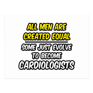 All Men Are Created Equal...Cardiologists Postcard