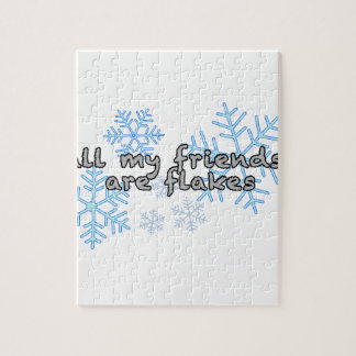 All My Friends Are Flakes Jigsaw Puzzle