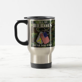 All My Heroes Wear Dog Tags - Camo 15 Oz Stainless Steel Travel Mug