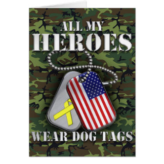 All My Heroes Wear Dog Tags - Camo Greeting Card