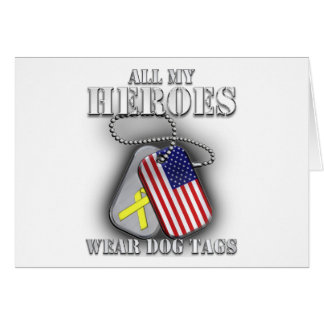 All My Heroes Wear Dog Tags Greeting Card