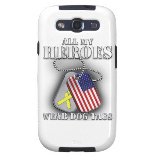All My Heroes Wear Dog Tags Galaxy S3 Case
