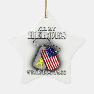 All My Heroes Wear Dog Tags Ceramic Star Ornament