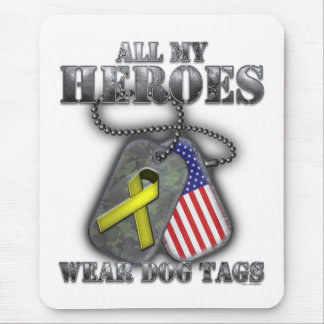 All My Heroes Wear Dog Tags Mouse Pad