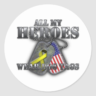 All My Heroes Wear Dog Tags Round Sticker