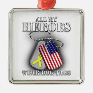 All My Heroes Wear Dog Tags Silver-Colored Square Ornament