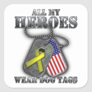 All My Heroes Wear Dog Tags Square Sticker