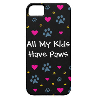 All My Kids-Children Have Paws iPhone 5 Covers