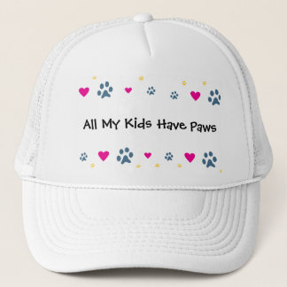 All My Kids-Children Have Paws Trucker Hat