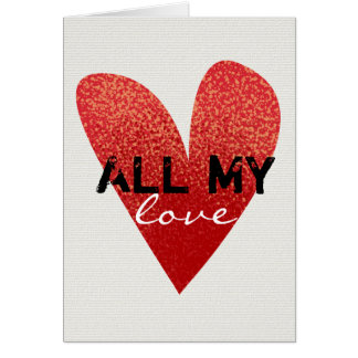 All My Love | Heart | Valentines Day Card