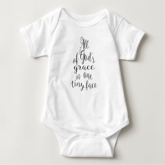 All Of God's Grace In One Tiny Face Baby Bodysuit