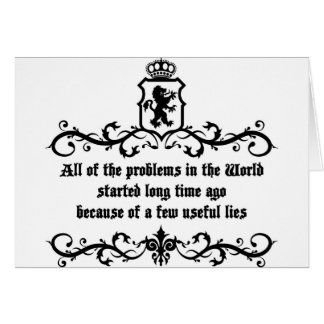 All Of  he Problems In The World ..quote Card